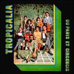 """El álbum """"Tropicália ou Panis et Circensis"""""""